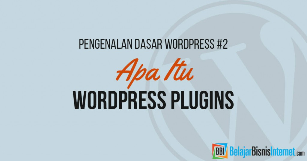 Apa itu WordPress Plugins