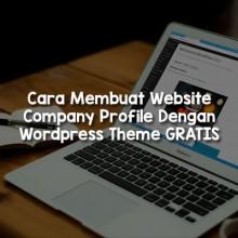 cara-membuat-website-company-profile-dengan-wordpress-thumb