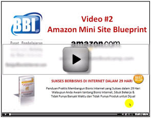 Video 2 - Workshop Amazon Mini Site Blueprint - BelajarBisnisInternet.com