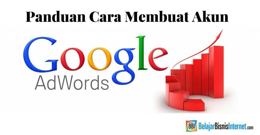 Membuat Akun Google Adwords