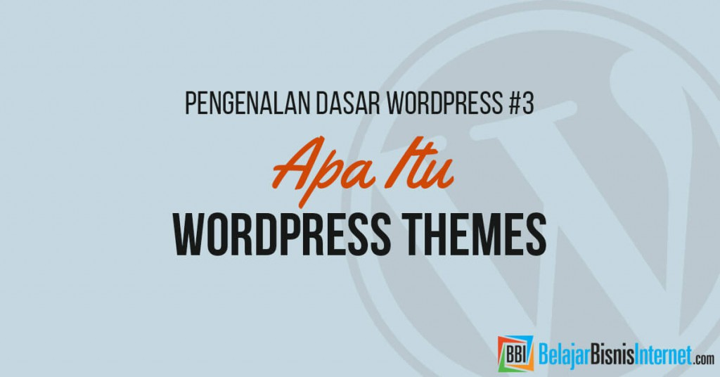 Apa itu WordPress Themes