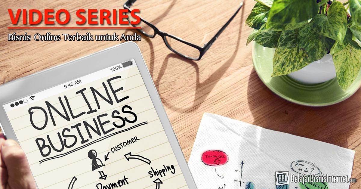 video series bisnis online terbaik